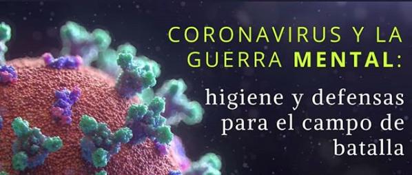 Coronavirus y la Guerra Mental: Higiene y Defensas para el Campo de Batalla – PODCAST Sector Juvenil
